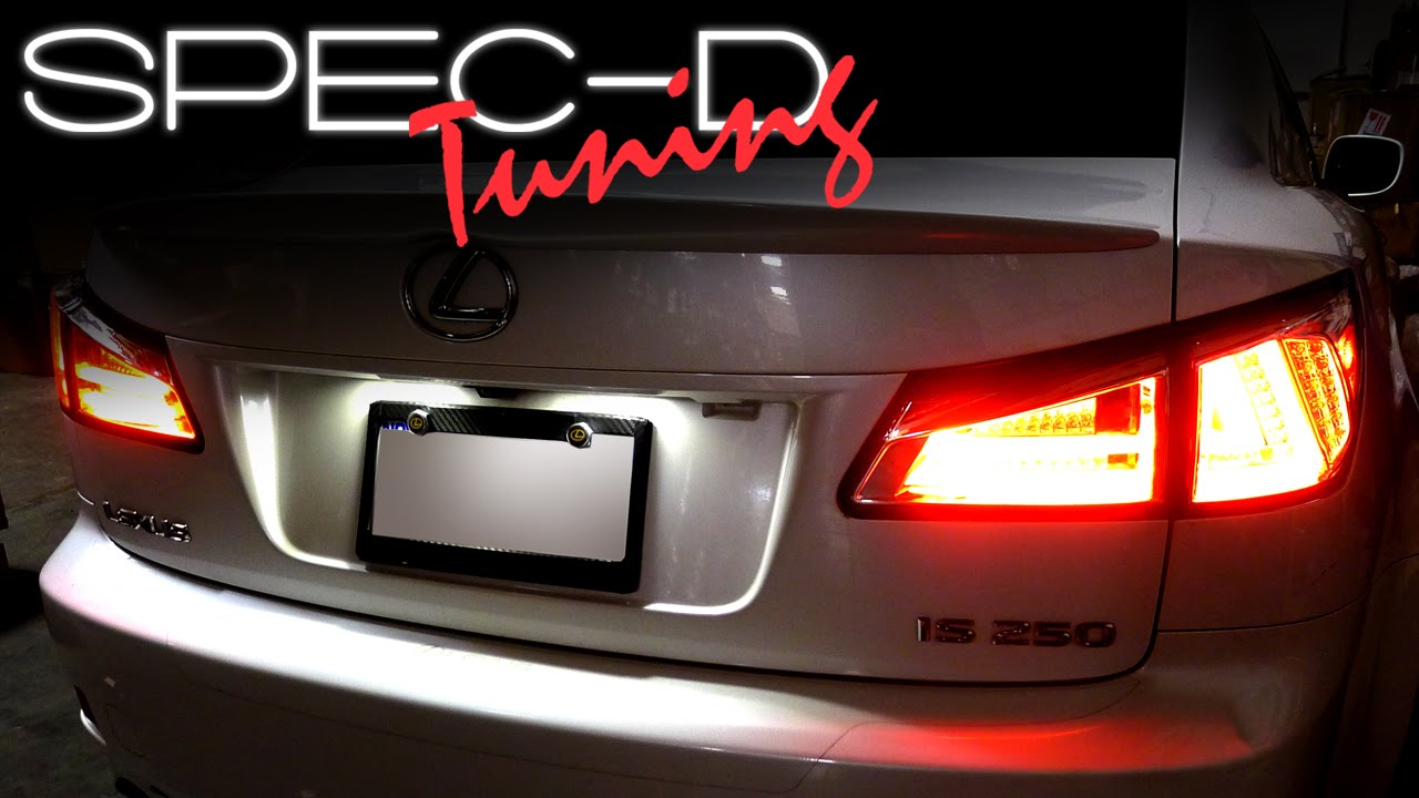 Specdtuning Installation Video 2006 2008 Lexus Is250 Led Tail Rh Youtube  Com 2007 IS250 MPG 2007