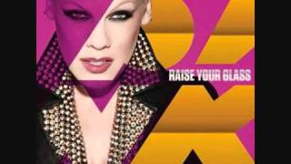 P!nk (Pink) - Raise Your Glass (Clean Version)