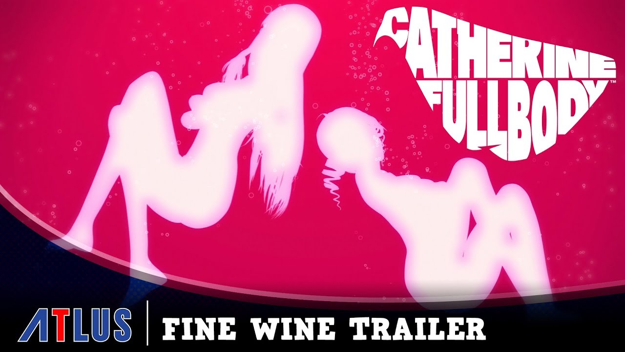 Catherine: Full Body - Fine Wine Trailer | PS4