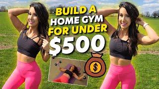 Build a Home Gym UNDER $500