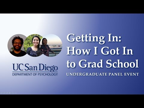Getting In: How I Got Into Grad School | UC San Diego Psychology