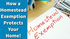 How a Homestead Exemption Protects You!