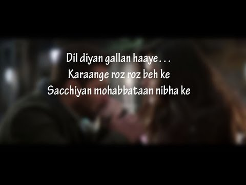(LYRiCS)Dil Diyan Gallan Lyrical Full Song | Tiger Zinda Hai | Salman Khan | Katrina Kaif HD
