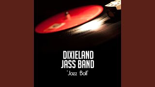 Provided to YouTube by Believe SAS Reisenweber Rag · Dixieland Jass...