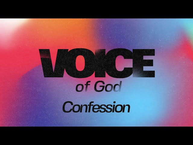 Voice of God: Confession