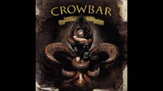 Crowbar - On Holy Ground