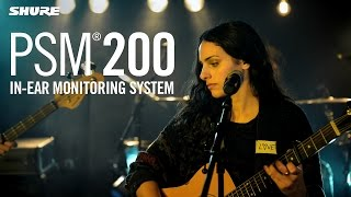 Shure PSM®200 In-Ear Monitoring System