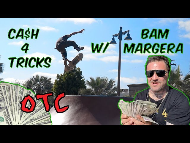 CA$H 4 TRICKS W/ BAM MARGERA & KEEGAN PALMER!!