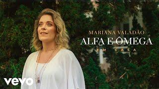 Mariana Valadão - Alfa e Ômega