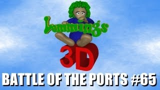 Battle of the Ports HD #65 (3D Lemmings)