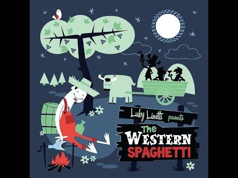 The Western Spaghetti - The Western Spaghetti (Part Records) [Full Album]