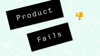 Product fails