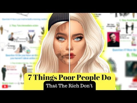 7 Things Poor People Do (That The Rich Don´t)