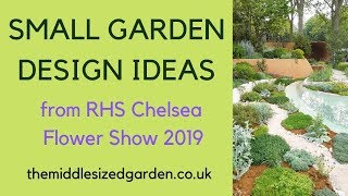Small garden design inspiration from the RHS Chelsea Flower Show 2019