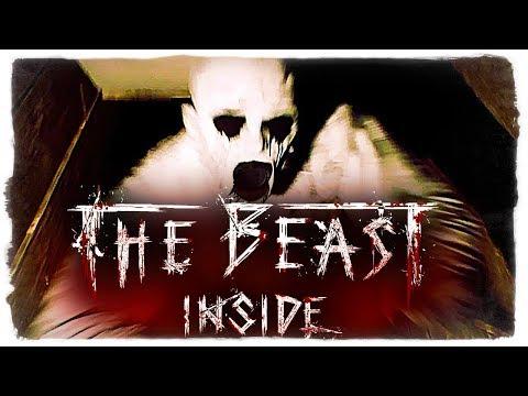 КОШМАР ДОБРАЛСЯ ДО МЕНЯ! - The Beast Inside