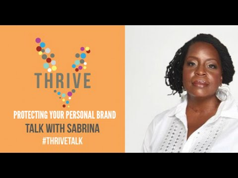 How to Safeguard Your Reputation |Thrive Talk | Sabrina Prince