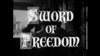 Sword of Freedom (Intro) S1 (1957)