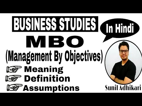 Class 12 | Management by Objectives (MBO) Part (1 /2) | Sunil Adhikari |