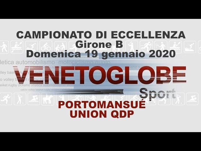 Portomansuè -Union QDP  Partita giocata domenica 19 gennaio 2020