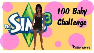 "The Sims 3: 100 Baby Challenge- ""Broke Ass Bitches"" [Part 4]"