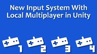 New Input System With Local Multiplayer In Unity