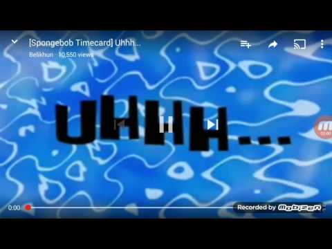 Spongebob Time Card Uhh Youtube