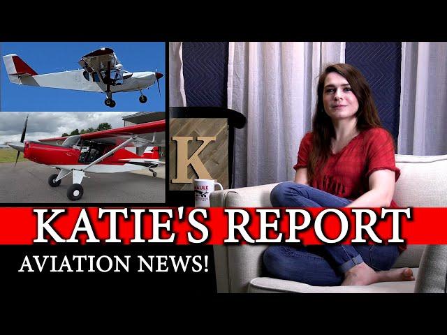 KATIE'S REPORT - Aviation News - Bearhawk Aircraft Zenith Ch750 First Flights Reports