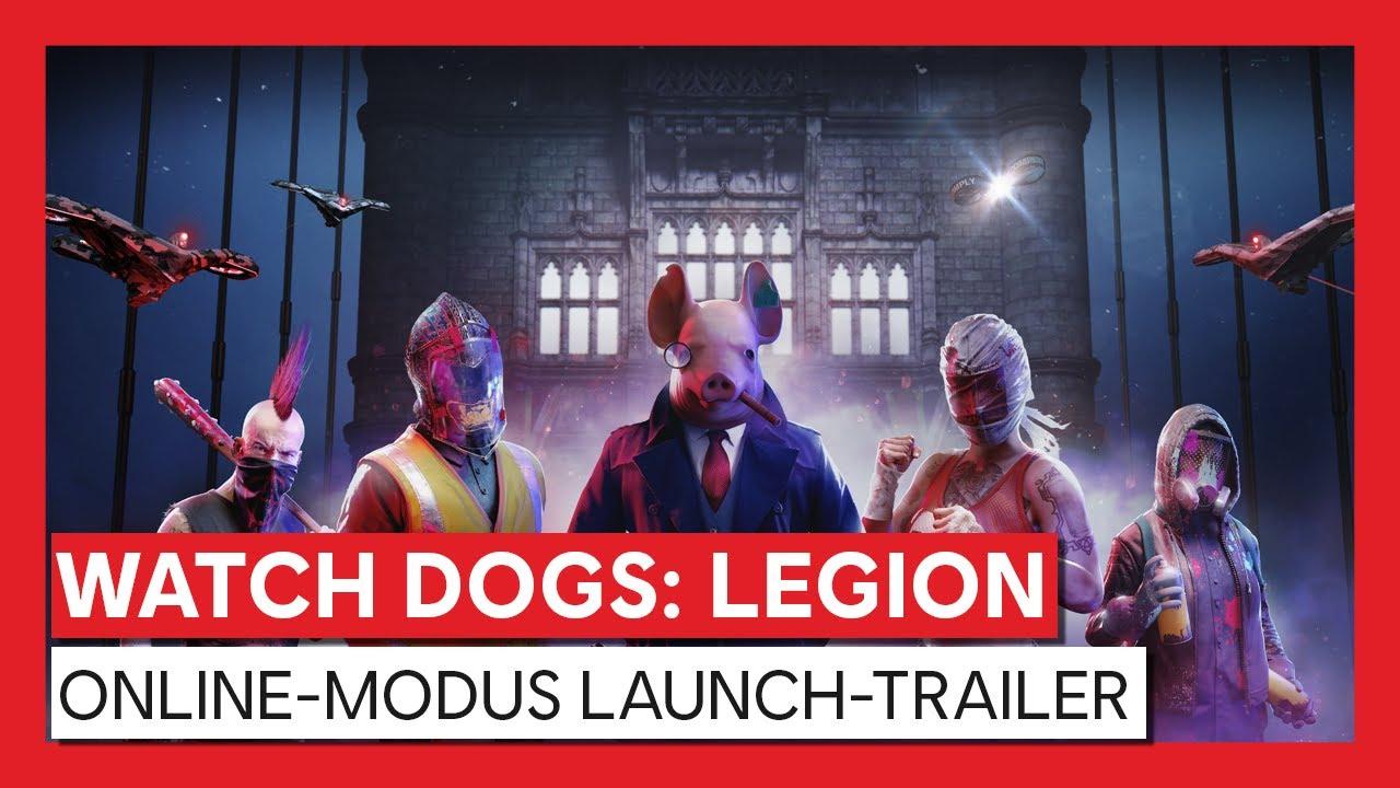 WATCH DOGS : LEGION ONLINE-MODUS LAUNCH-TRAILER | Ubisoft