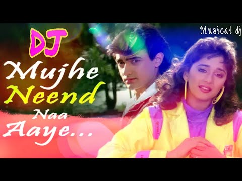 Mujhe Neend Na Aaye / Hindi Old dj Song / Musical dj / Udit Narayan and Anuradha Paudwal Mp3