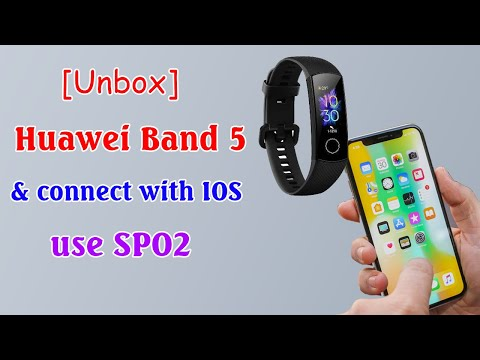 Unboxing And Connect Huawei Honor Band 5 Real With IOS - Use SpO2
