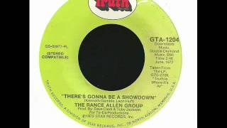 the rance allen group there s gonna be a showdown truth wmv