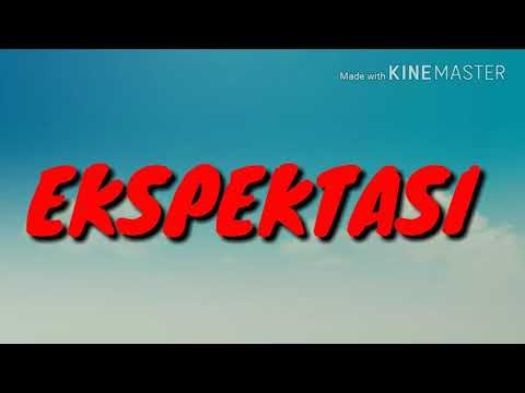 EKSPEKTASI VS REALITA Mp3