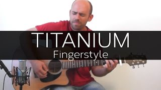 Titanium (David Guetta) - Acoustic Guitar Solo Cover (Violão Fingerstyle)