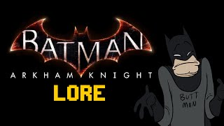 LORE - Batman: Arkham Knight Lore in a Minute!