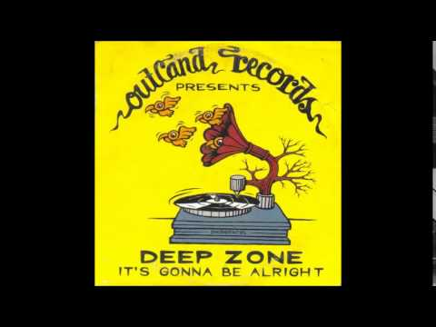 Deep Zone – It's Gonna Be Alright (The Mike And Matty Show)