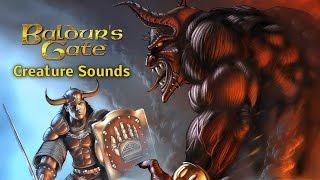Baldurs Gate Audio - Creature Sounds