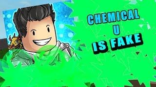 Chemical U is Fake | Roblox |