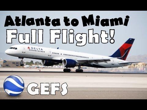 Google Earth Flight Simulator   Atlanta to Miami   *FULL FLIGHT*