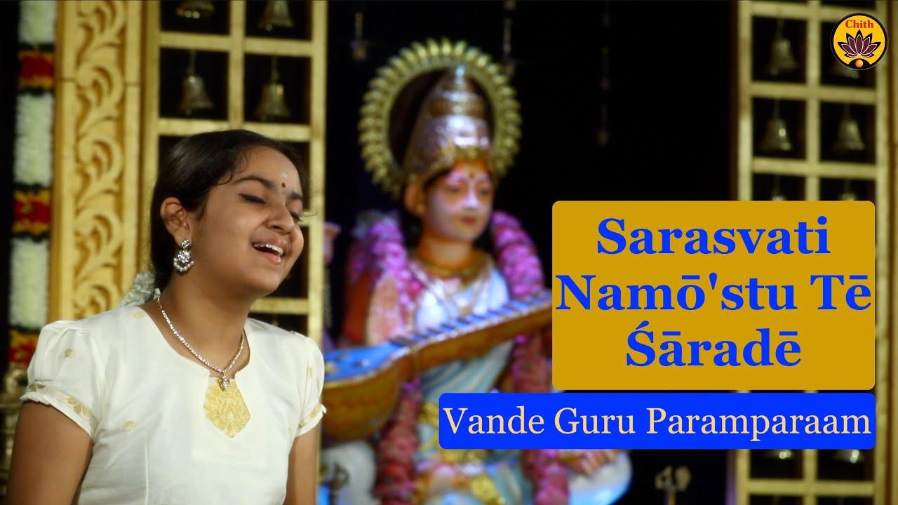 Download Sarasvati Namō'stu Tē Śāradē   Vande Guru Paramparaam   Paavani Cotah   Kuldeep M Pai