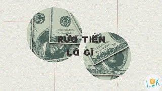Rửa tiền là gì? | Trung Notes