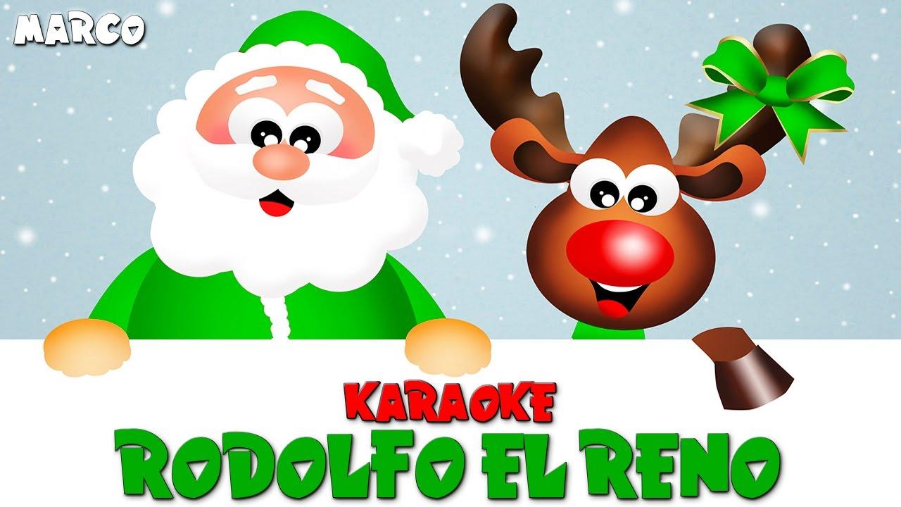 Rodolfo El Reno Villancicos Karaoke Music Feliz Navidad Santa Claus Noel Karaoke Villancicos Youtube