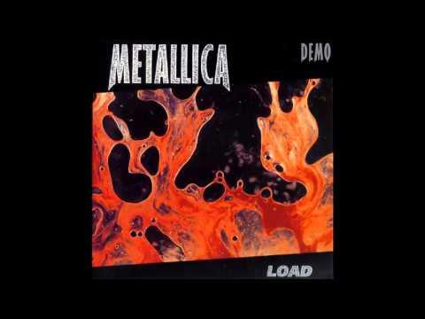 Metallica - Load (1995 Demo) HD