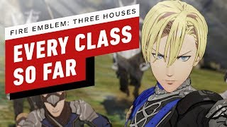 Fire Emblem: Three Houses - Every Class So Far