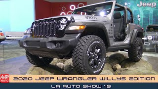 2020 Jeep Wrangler Willys Edition - Exterior And Interior - LA Auto Show 2019