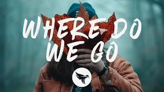 Mazare & RUNN - Where Do We Go (Lyrics / VIP)