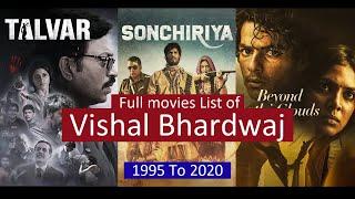 Vishal Bhardwaj Full Movies List | All Movies of Vishal Bhardwaj