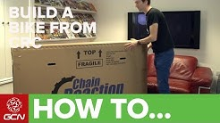 How To Build A Bike From Chain Reaction Cycles