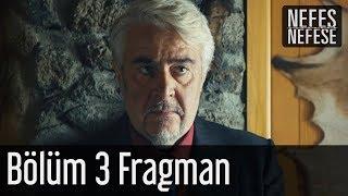 Nefes Nefese 3. Bölüm Fragman