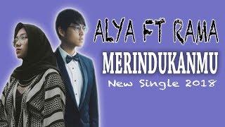 Alya Feat Rama Merindukanmu MP3