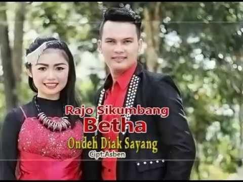 Ondeh Diak Sayang Rajo Sikumbang feat Bheta Guccii